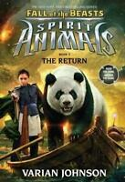 Fall of the Beasts 3: The Return (Spirit Animals) by Varian Johnson, NEW Book, F