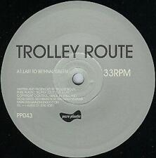 "TROLLEY ROUTE last train to bethnal green 12"" Mint- PP043 Techno Minimal UK 2002"
