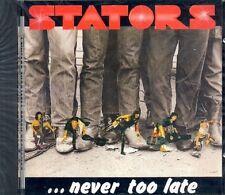 STATORS - Never Too Late (CD)