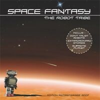 CD Space fantasy / The Robot Tribe / IMPORT