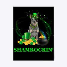 """Australian Cattle Dog Shamrockin' St Pat Gift Poster - 18""""x24"""""""