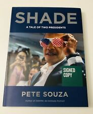SIGNED Shade: A Tale of Two Presidents by PETE SOUZA 1st Edition HCDJ Brand New