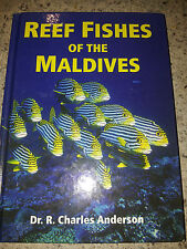 REEF FISHES OF THE MALDIVES DR R CHARLES ANDERSON  ILLUSTRATED MARINE GUIDE