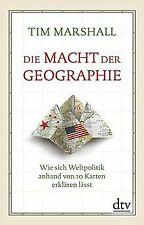 Die Macht der Geographie: Wie sich Weltpolitik anhand vo... | Buch | Zustand gut
