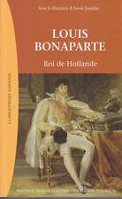 C1 NAPOLEON Jourdan LOUIS BONAPARTE Roi de HOLLANDE Lodewijk PAYS BAS 1806 1810