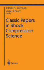 Classic Papers in Shock Compression Science (Shock Wave and High Pressure Phenom