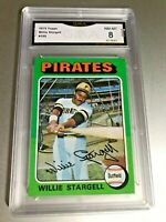 WILLIE STARGELL (HOF) 1975 Topps #100 GMA Graded 8 NM-MT