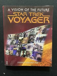 A Vision of the Future Star Trek Voyager By Stephen Edward Poe