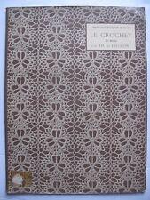 D.M.C. Library : LE CROCHET Ire Série (1939) - Crochet lace designs