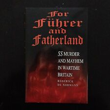 FOR FUHRER AND FATHERLAND, Roderick de Normann, 1998, HC/DJ Brand New!! (WWII)