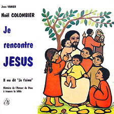 Noël COLOMBIER Je Rencontre Jésus FR Press Sel 300213 LP