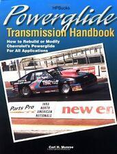 Powerglide Transmission Handbook: How to Rebuild or Modify Chevrolet`s Powerglid
