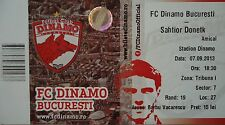 TICKET Friendly 2013/14 Dinamo Bukarest - Schachtar Donezk