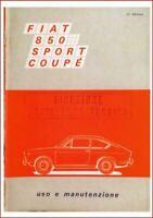 FIAT  850  Sport Coupè-   USO E MANUTENZIONE -  DRIVER'S HANDBOOK!
