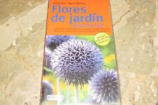 Flores de Jardin guia de la A a la Z Incluye mas de 200 especies