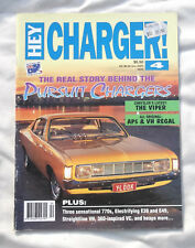 Hey Charger No4 Magazine Chrysler Valiant Pacer RT E49 E38 Police K10 AP5 VH VG