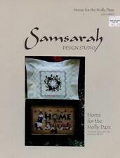 Home For The Holly Daze Christmas Samsarah Cross Stitch Pattern NEW