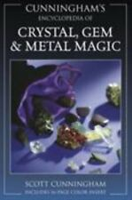 Cunningham's Encyclopedia of Crystal, Gem and Metal Magic by Scott Cunningham