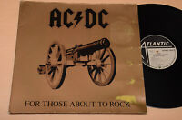 AC DC LP FOR THOSE ABOUT TO ROCK ORIG GERMANY PRESS EX !