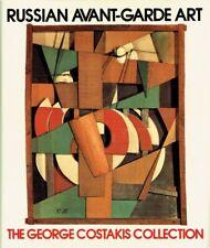 Rudenstine, Angelica Zander - Russian Avant-garde Art: George Costakis Collectio