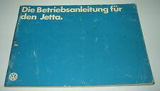 Betriebsanleitung VW Jetta I Vergaser + Einspritzmotor 60 / 70 / 110 PS 1979!