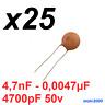25x Condensador ceramico 4,7nF - 0,047uF - 4700pF 50V - Ceramic Capacitor