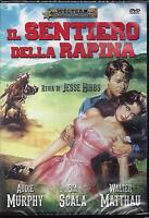 Dvd video **IL SENTIERO DELLA RAPINA** con Audie Murphy Nuovo Sigillato 1958