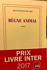 Jean-Baptiste Del Amo**2016**Règne animal**PRIX DE L'ÎLE DE RÉ & LIVRE INTER2017