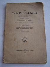 LES TROIS PIECES D ' ARGENT COMEDIE DE PLAUTE . 1930 EN BON ETAT