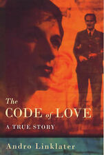The Code of Love: A True Story by Andro Linklater (Hardback, 2000)