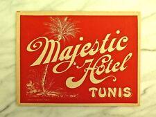 MAJESTIC HÔTEL, TUNIS, TUNISIA... RARE CIRCA 1920 ORIGINAL LUGGAGE LABEL