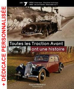 """TOUTES LES CITROËN TRACTION AVANT ONT UNE HISTOIRE, LES """"7"""" de 1934 à 1941"""