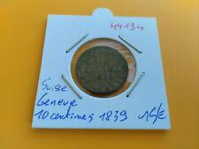 SUISSE GENEVE 10 CENTIMES 1839 - REF44134