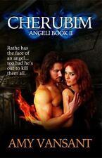Cherubim : Angeli Book II by Amy Vansant (2015, Paperback)