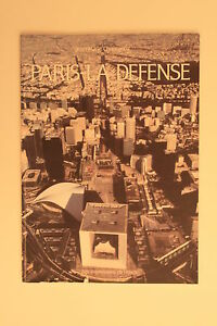 PARIS LA DEFENSE architecture du quartier CHOURGNOZ