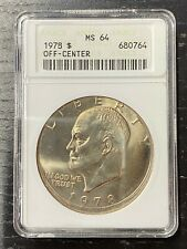 1978 * MINT ERROR Eisenhower Dollar * PCGS MS64 * Struck 10% Off Center *