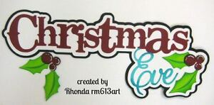XMAS EVE title paper piecing die cut for premade scrapbook page album  by Rhonda