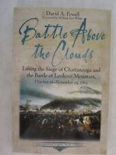 Battle above the Clouds - Lifting the Siege of Chattanooga