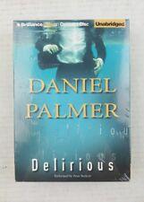 Delirious by Daniel Palmer: New