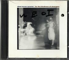 For The kindness of Strangers by Dave Turner Cuarteto (CD 1989 Justin Time) JAZZ
