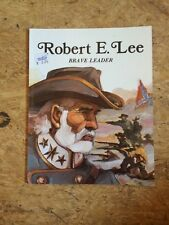 Easy Biographies: Robert E. Lee : Brave Leader by Rae Bains (2003, Paperback)