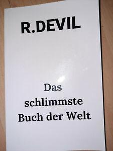 R.Devil Das schlimmste Buch der Welt Horror Splatter Fantasy Humor Kult Krass