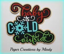 CRAFTECAFE MINDY COLD OUTSIDE WINTER premade paper piecing TITLE scrapbook