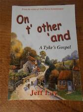 1st Ed Book On T Other 'and ~ A TYKES GOSPEL How Yorkshiremen view the Gospels