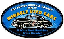 Busted Knuckle Garage Miracle Used Car Metal Sign Man Cave Shop Club Bus104