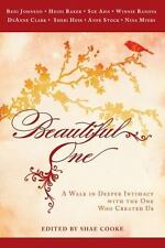 Beautiful One: A Walk In Deeper Intimacy with the One Who Created Us by Beni Jo