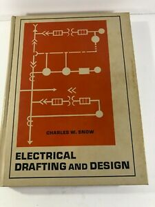 1975 Prentice Hall Electrical Drafting and Design Charles Snow