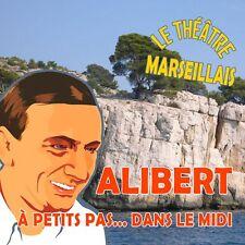 CD Alibert - A petits pas... dans le midi