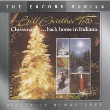 "BILL GAITHER TRIO, CD ""CHRISTMAS...BACK HOME IN INDIANA"" NEW SEALED"