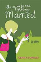 The Importance of Being Married - Gemma Townley paperback fiction